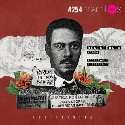 Resistência - Negra: Abolição e o presente
