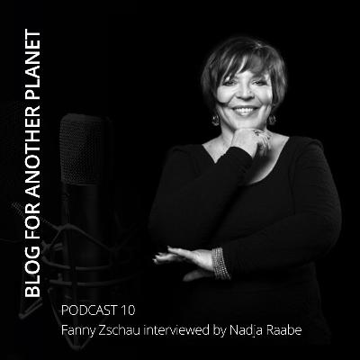 Podcast 10 - with Fanny Zschau interviewed by Nadja Raabe - German-Edition