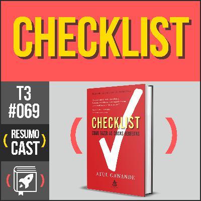T3#069 Checklist | Atul Gawande