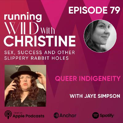 Ep 79: Queer Indigeneity, with jaye simpson