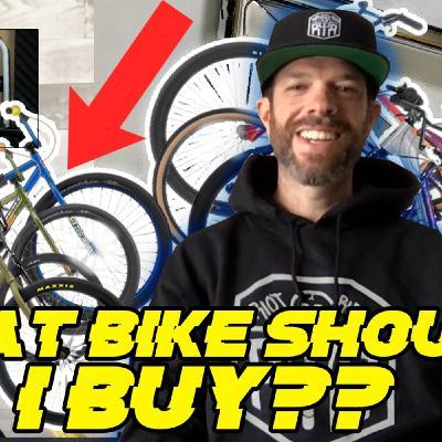 What bike should you buy? BIG BMX