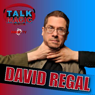 17: Talk Magic With David Regal | Hosted By Craig Petty