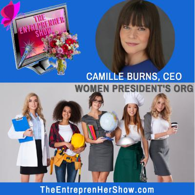 Camille Burns, CEO Women Presidents Organization.