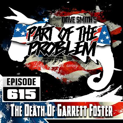 The Death Of Garrett Foster