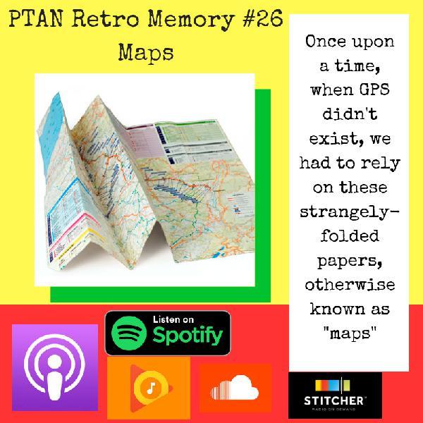 Retro Memory #26 - Maps