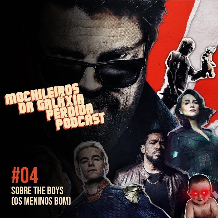 MGPcast #04 - THE BOYS (OS MENINOS BOM)