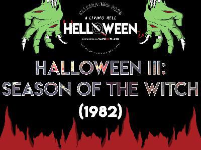 124: Halloween III: Season of the Witch (1982)