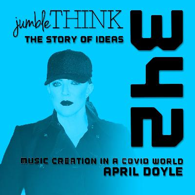 Music Creation in a Covid World with April Doyle