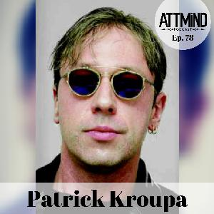 Anti-Aging, BPC-157, and Regenerating The Damaged Body | Patrick Kroupa ~ ATTMind 78