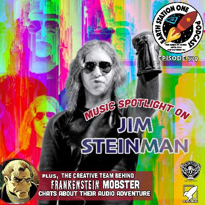 The Earth Station One Podcast - Music Spotlight on Jim Steinman