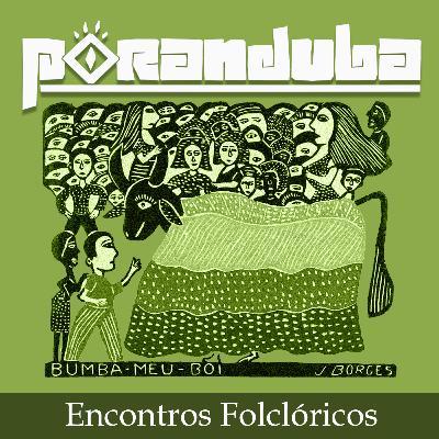 Poranduba 70 - Encontros Folclóricos