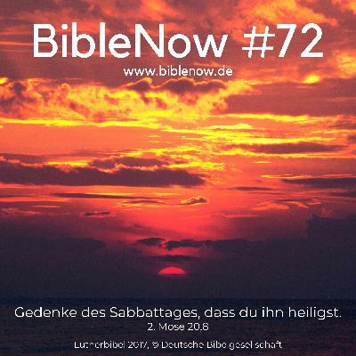 BibleNow #72: 2. Mose 20,8-12