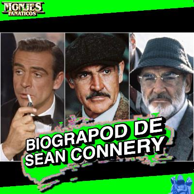 179 - Biograpod de Sean Connery 😎