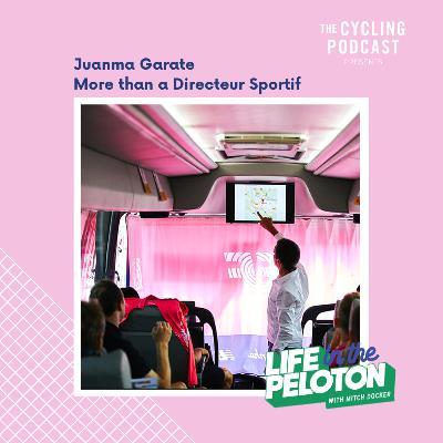 138: Life in the Peloton –Juanma Garate