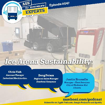 Episode #047: Ice Arena Sustainability