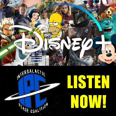#262: Our Top Five Most Anticipated Disney+ Content | The IPC Podcast LIVE