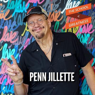 Penn Jillette: Building the Longest Running Act in Vegas