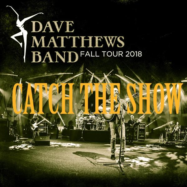 Episode 35: Dave Matthews Band - Fall Tour 2018
