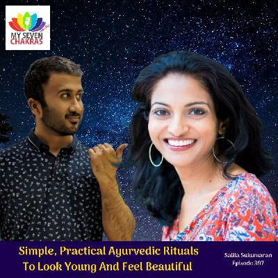 Simple, Practical Ayurvedic Rituals To Look Young And Feel Beautiful