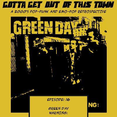 Episode 16: Green Day - Warning