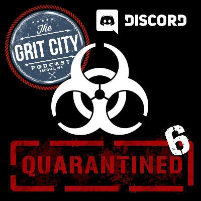 Quarantined 6