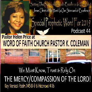 Podcast 44 Special Prophetic word for 2019 at Word of Faith Church Pastor K. Coleman