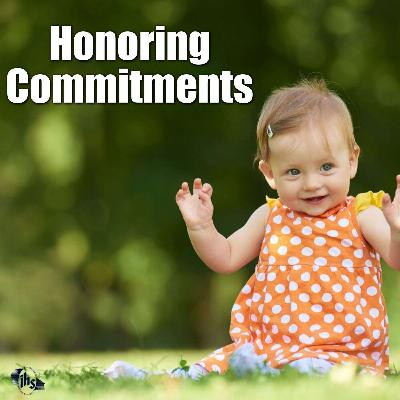 Honoring Commitments