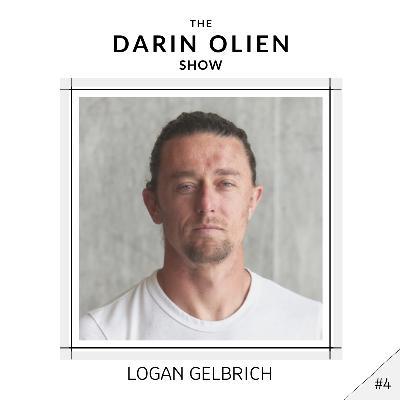 #4 Logan Gelbrich on Finding the Flow
