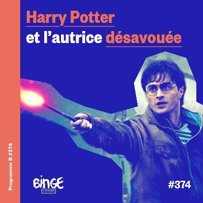 Harry Potter et l'autrice désavouée