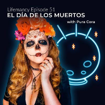 El Dia de los Muertos with Pura Cora