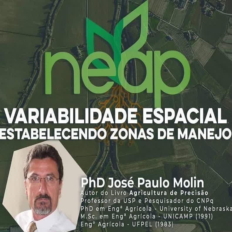 "PALESTRAS NEAP #1: ""Variabilidade espacial: estabelecendo zonas de manejo"""