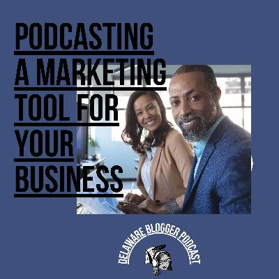 Podcasting a Marketing Tools for Your Business - Eps. #251