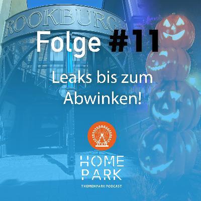 Folge #11 - Leaks bis zum Abwinken!