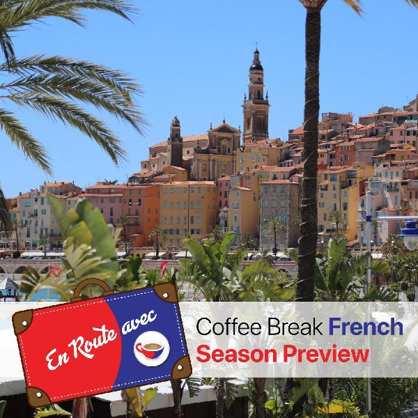En Route avec Coffee Break French - Season Preview