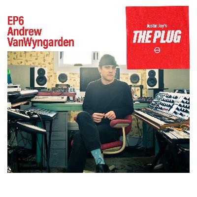 EP6 ANDREW VANWYNGARDEN