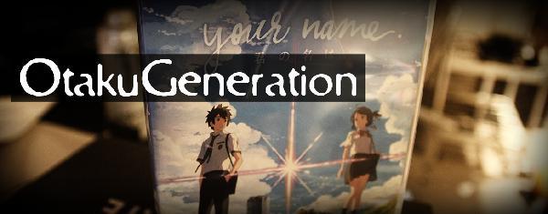 OtakuGeneration.net :: (Show #674) Your Name (Kimi no Na wa)