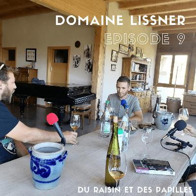 Episode 9: Théo Schloegel du domaine Lissner: Du beau vin et la fierté d'être alsacien