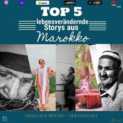 Top 5 Lebensverändernde Storys aus Marokko