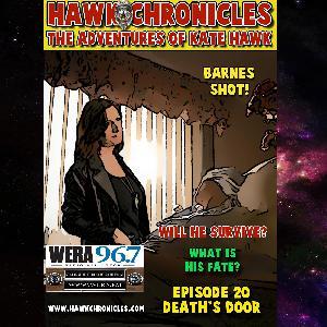 """Episode 20 Hawk Chronicles """"Death's Door"""""""