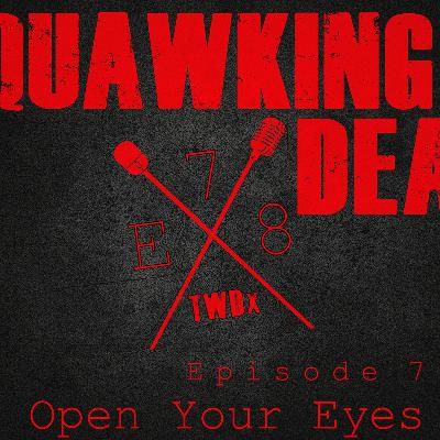 "[Episode 78] Season 10, Episode 7 of The Walking Dead, ""Open Your Eyes"""