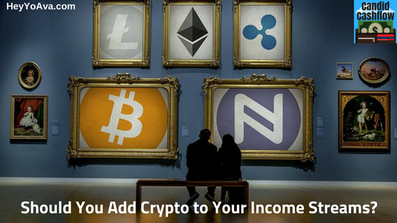 24: Why You Should Add Cryptocurrency to Your Income Streams - The Candid Cashflow Podcast | Work From Home | Virtual Assistant | Passive Income