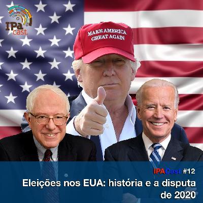 IPACast #12 Eleições nos EUA: história e a disputa de 2020