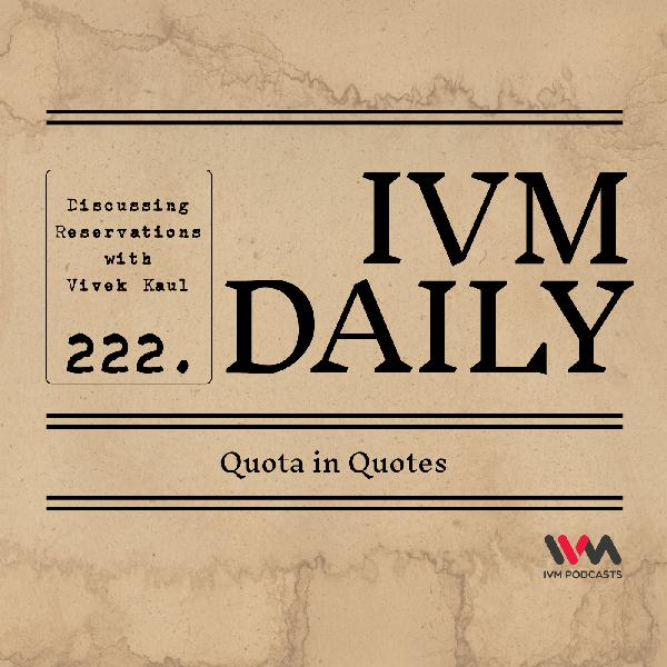 IVM Daily Ep. 222: Quota in Quotes