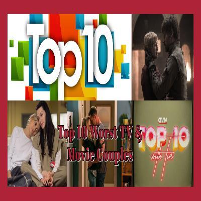GVN Presents: Top 10 Worst TV & Movie Couples