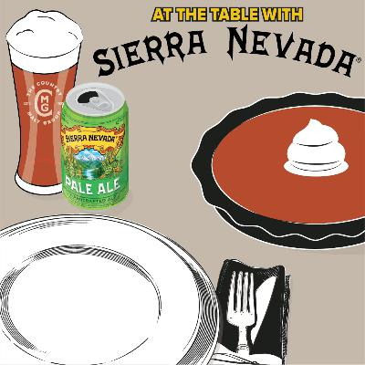 S.1 E.8 - At the Table with Sierra Nevada