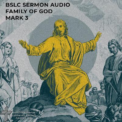 Family of God - Sermon Mark 3