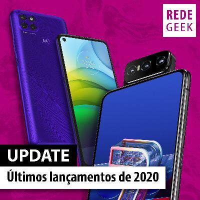 UPDATE - Últimos lançamentos de celulares de 2020