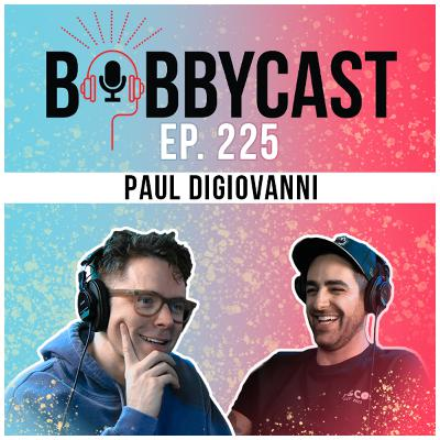 #225 -  Paul DiGiovanni Makes Deal for 'Boys Like Girls' To Reunite + How He Met His Wife Katie Stevens from 'The Bold Type' + His Love for Tom Brady