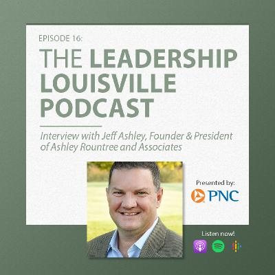 On supporting the social sector, with Jeff Ashley, Founder and President, Ashley Roundtree