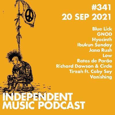 #341 - GNOD, Richard Dawson & Circle, Tirzah ft. Coby Sey, Low, Jana Rush, Hyacinth - 20 September 2021